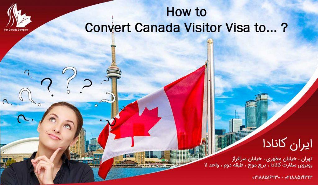تبدیل ویزای توریستی به اقامت کانادا